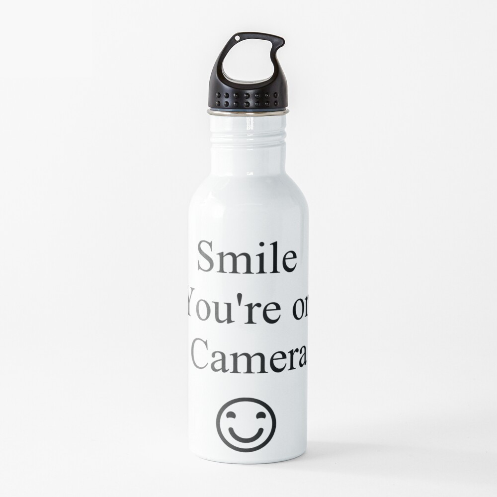 Smile You're on Camera Sign Water Bottle