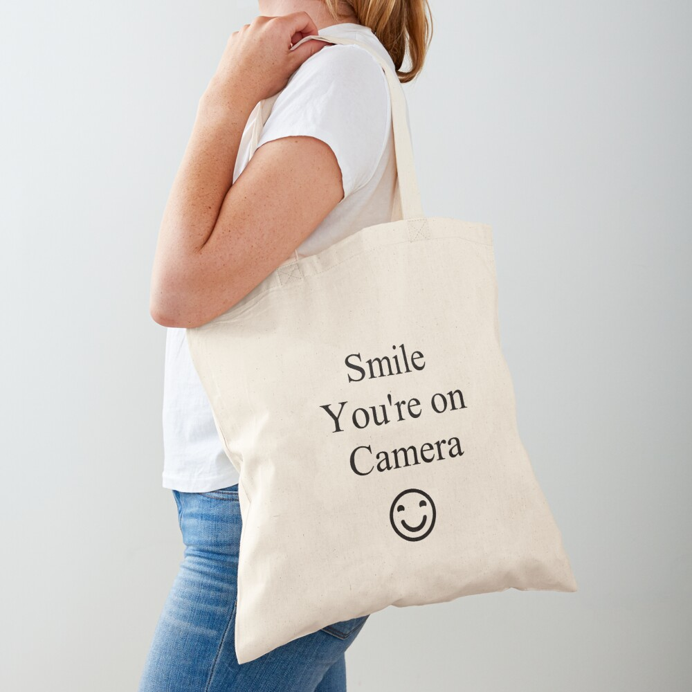 Smile You're on Camera Sign Tote Bag