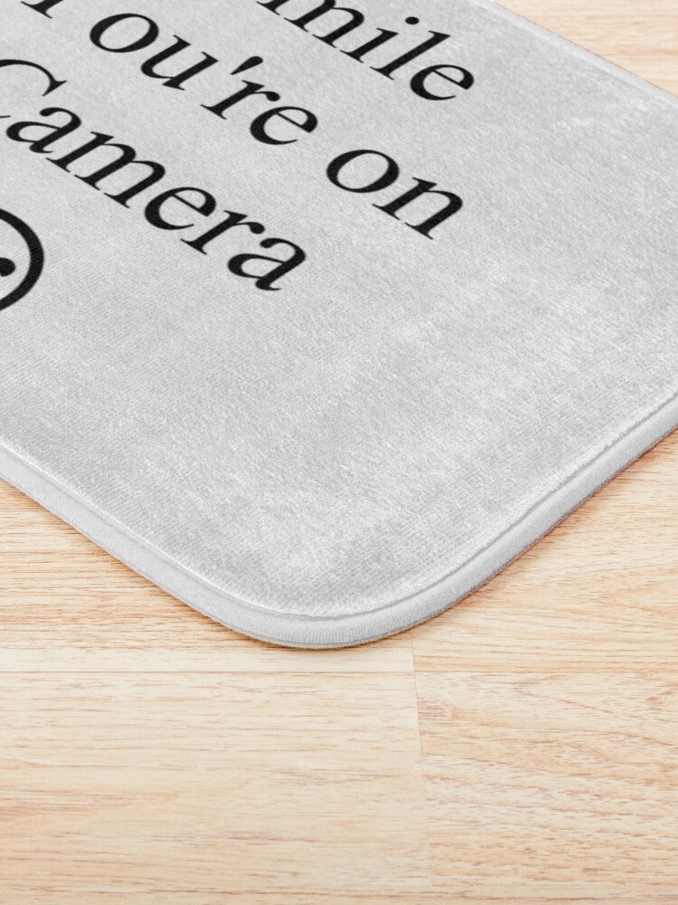 Alternate view of Smile You're on Camera Sign Bath Mat