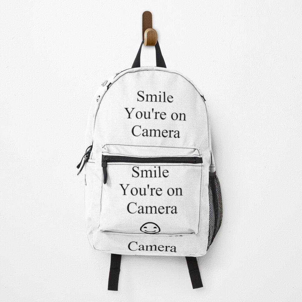 Smile You're on Camera Sign Backpack