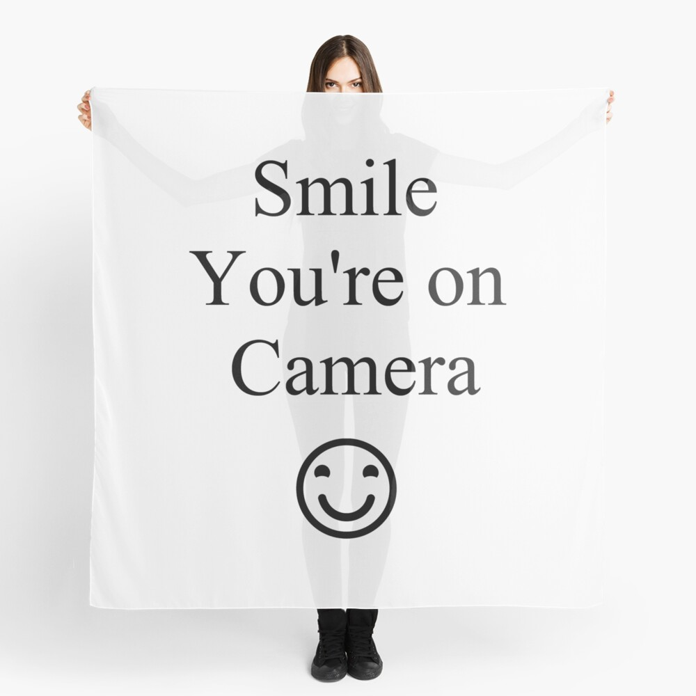 Smile You're on Camera Sign Scarf