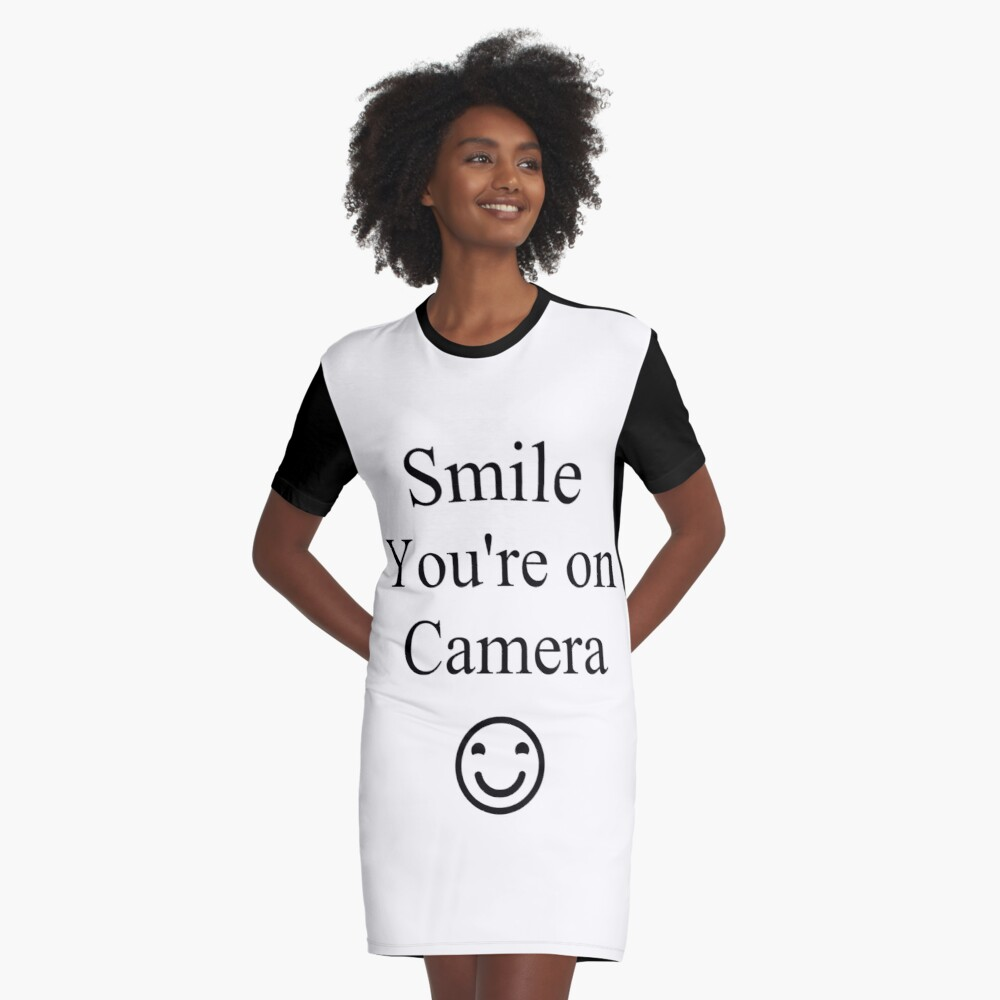 Smile You're on Camera Sign Graphic T-Shirt Dress