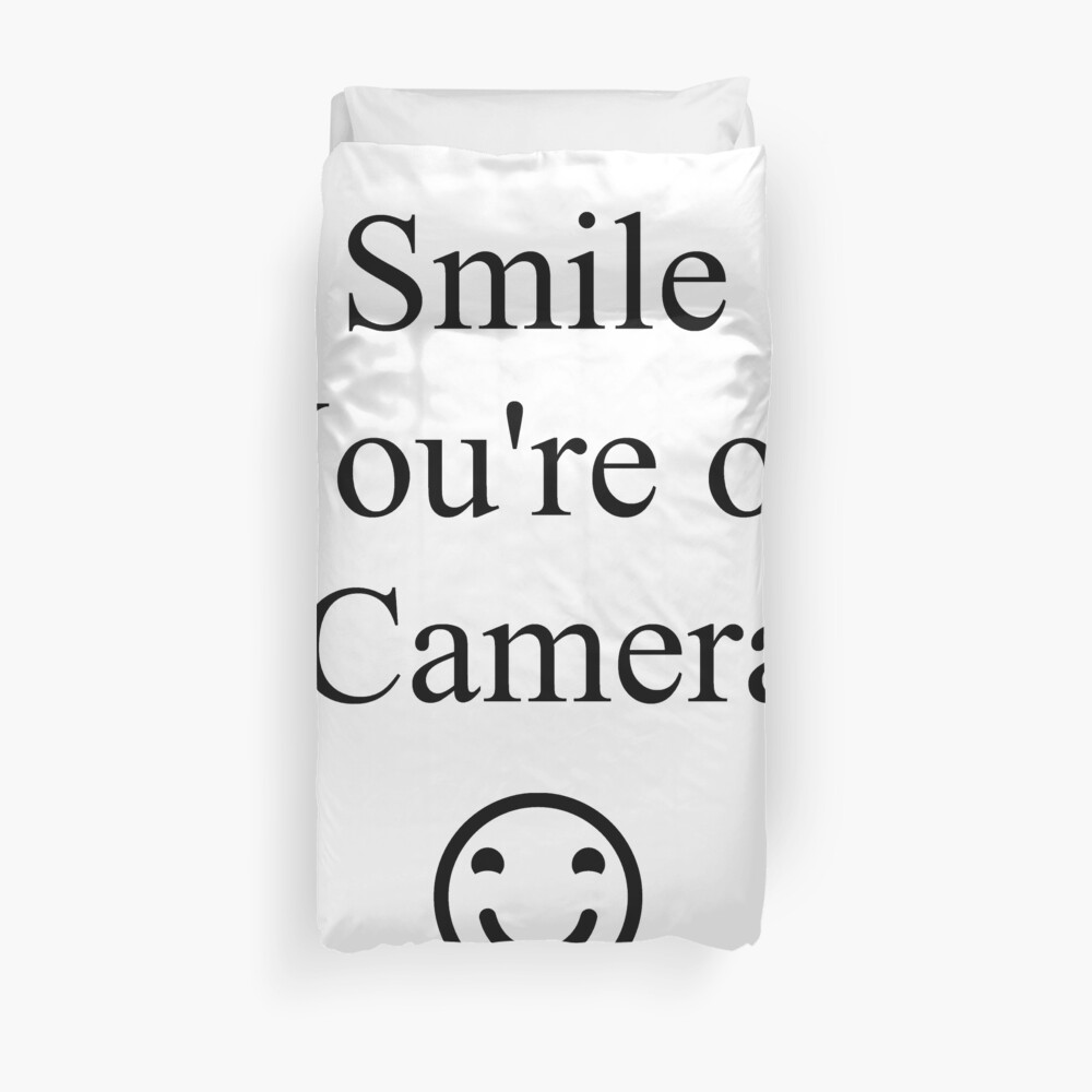 Smile You're on Camera Sign Duvet Cover