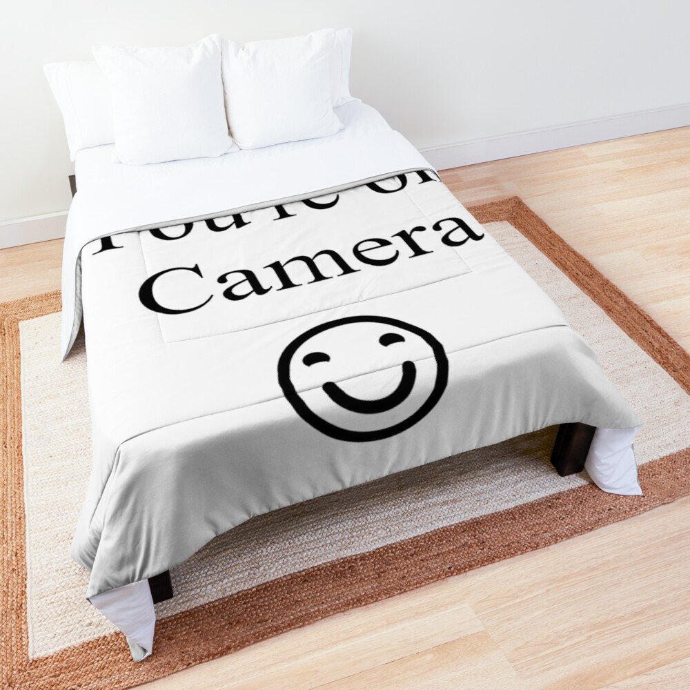 Smile You're on Camera Sign Comforter