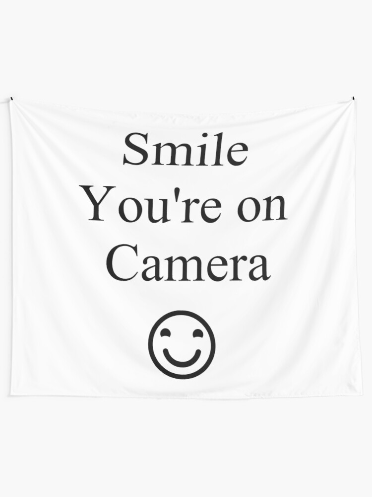 Alternate view of Smile You're on Camera Sign Tapestry