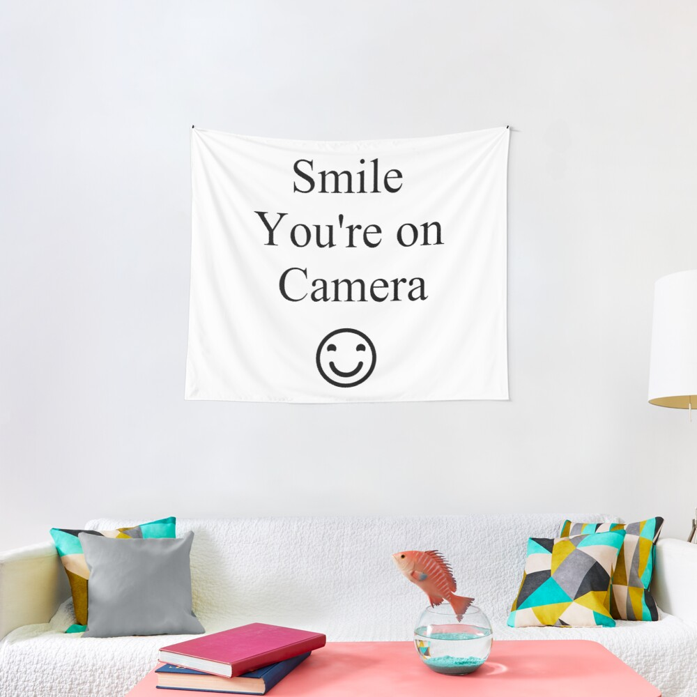 Smile You're on Camera Sign Tapestry