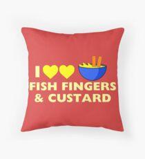 I love fish fingers and custard Throw Pillow