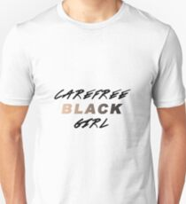 Carefree Black Girl Unisex T-Shirt