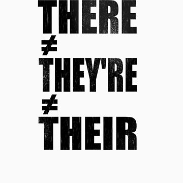 There/Their/They're by SgtGrammar