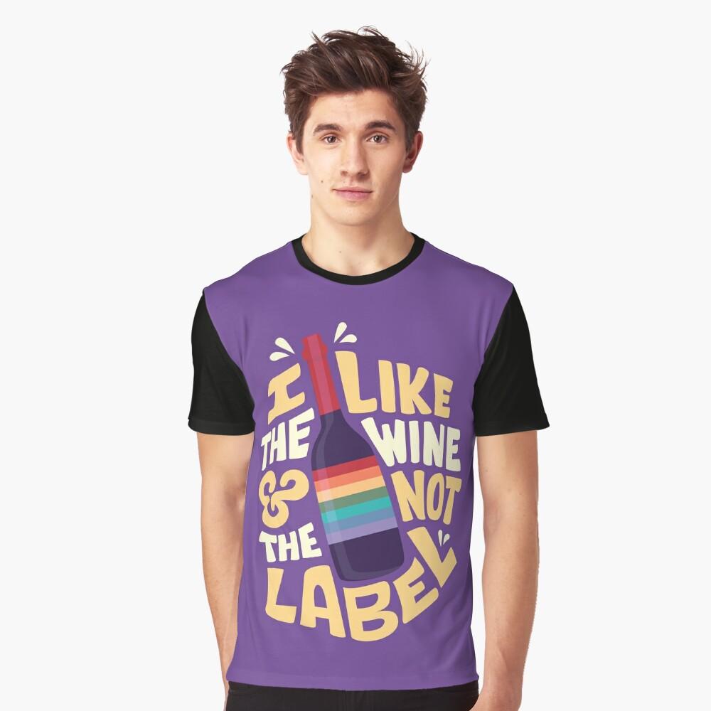 I like the wine Graphic T-Shirt
