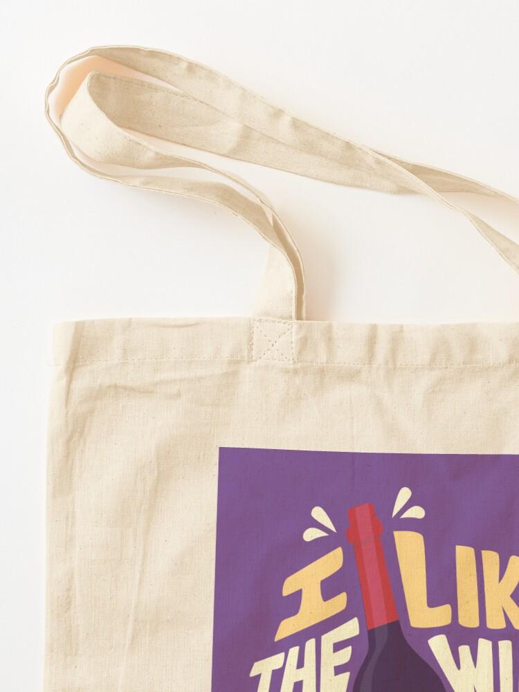 Alternate view of I like the wine Tote Bag