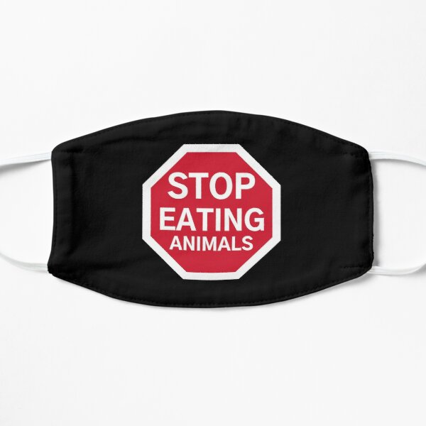 Stop Eating Animals - Stop Sign Mask