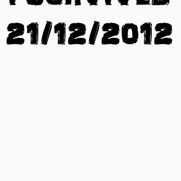 I Survived December 21st 2012 by ScreamBlinkLove
