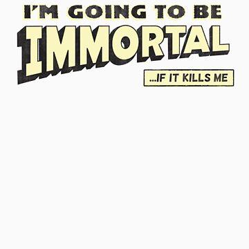 Immortal by nerdking
