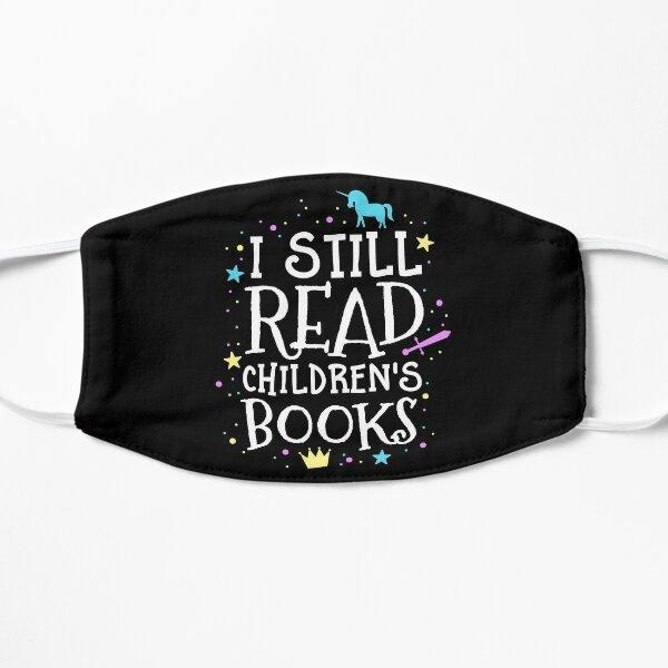 I Still Read Children's Books School Teacher Nerd Librarian Mask