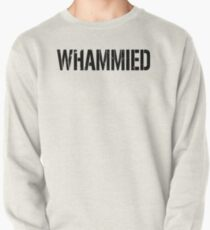 WHAMMIED Pullover