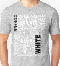 White coffee...WORD!! Unisex T-Shirt