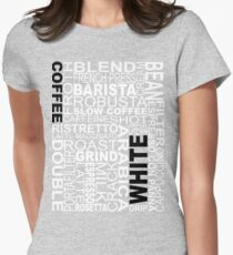 White coffee...WORD!! Women's Fitted T-Shirt