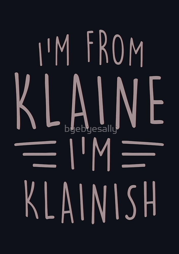 I'm from Klaine by byebyesally