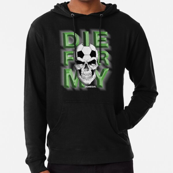 Die For My City From Ireland Donegal Lightweight Hoodie