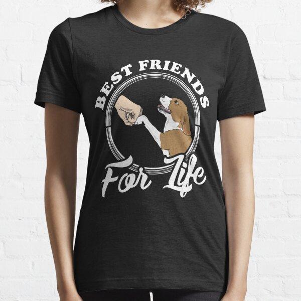 "Beagle Lover Design ""Best Friends For Life"" Essential T-Shirt"