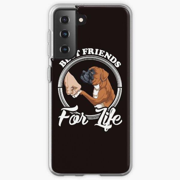 "Boxer Dog Lover Design ""Best Friends For Life"" Samsung Galaxy Soft Case"