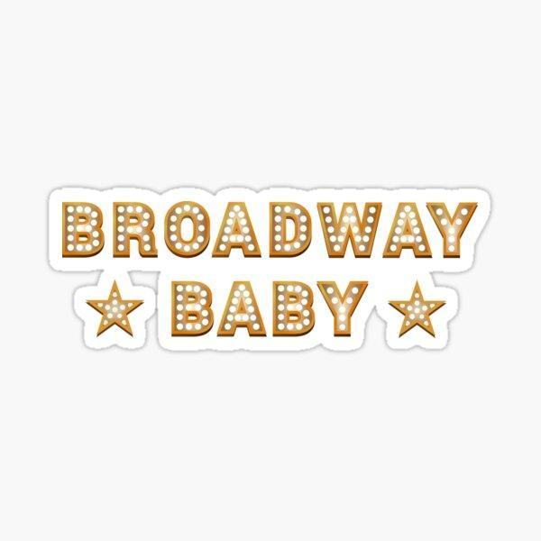Broadway Baby Sticker