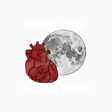 Teen Wolf - Never Love A Wild Thing by ldyghst