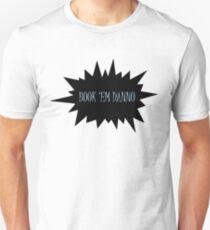 Book 'em Danno Unisex T-Shirt