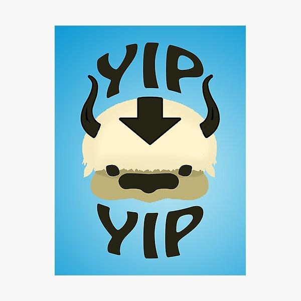 YIP YIP APPA! Photographic Print