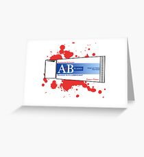 Blood is a lubricant! Greeting Card