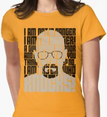 Heisenberg is the danger Womens Fitted T-Shirt
