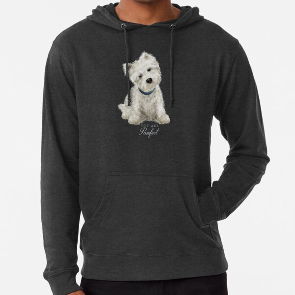 you are pawfect for him! Lightweight Hoodie