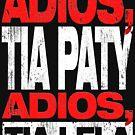 Adios Tia Paty, adios Tia Lela (Dark) by maxkroven