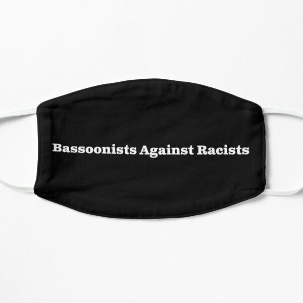 Bassoonists Against Racists - white text for dark background Mask