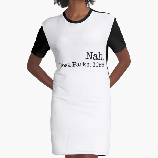 Nah Rosa 1955 Parks Civil Rights Freedom Justice COOL Equality Mens Youth Tshirt