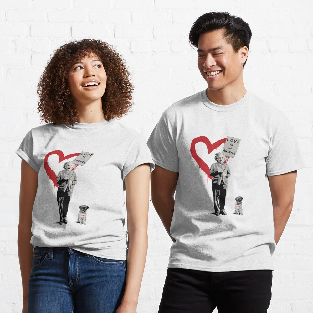 BANKSY Einstein Love is the Answer Classic T-Shirt