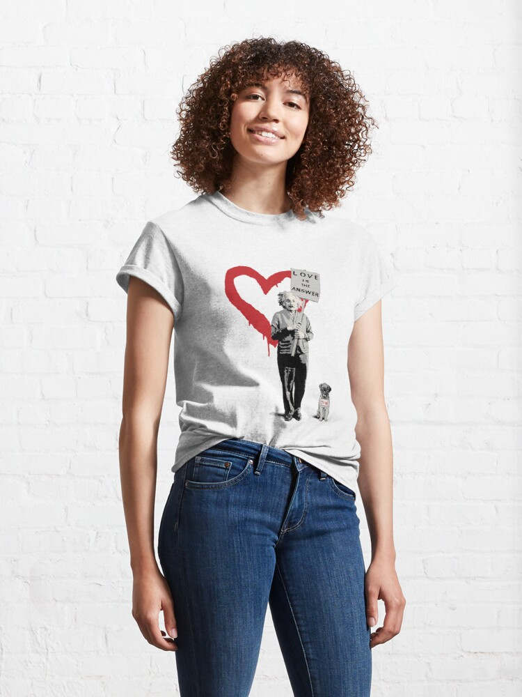 Alternate view of BANKSY Einstein Love is the Answer Classic T-Shirt