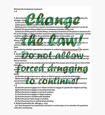 Change the law! Stop forced drugging! Photographic Print