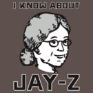 I Know About JAY-Z! by lethalfizzle