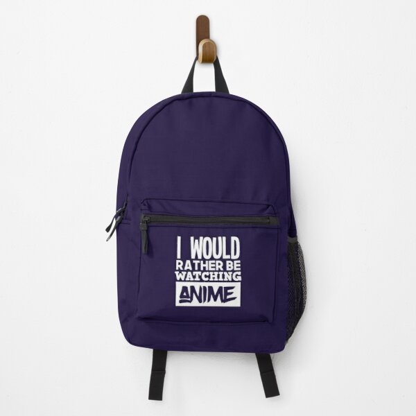I'd Rather Be Watching Anime Gifts Japanese Animation Lover Backpack