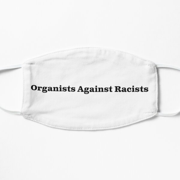 Organists Against Racists Mask