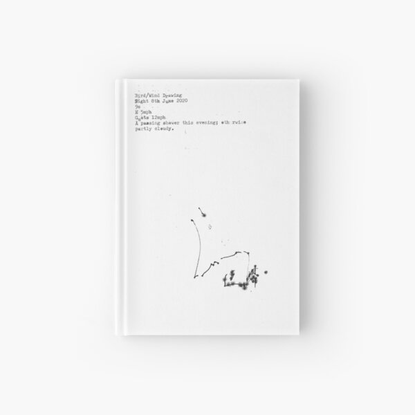 Bird and Wind drawings 8th June 2020 Hardcover Journal