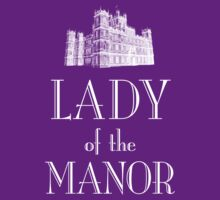 Lady of the Manor (white) | Women's T-Shirt