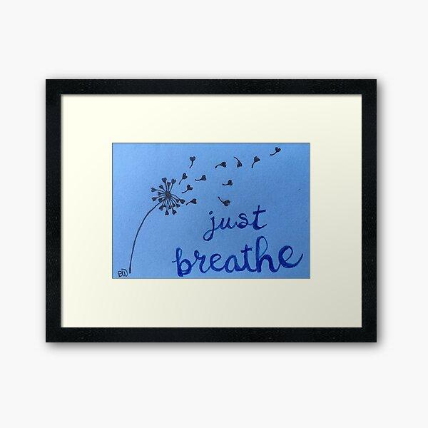 Dandelion Wishes - Just Breathe Framed Art Print