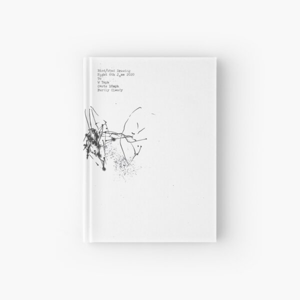 Drawings by birds at night and in the day 6th June 2020 Hardcover Journal