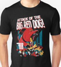Attack of The Big Red Dog! T-Shirt