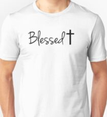 Blessed † T-Shirt