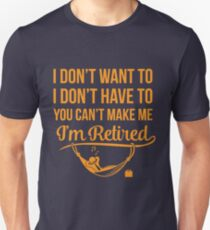 I don't want to Unisex T-Shirt