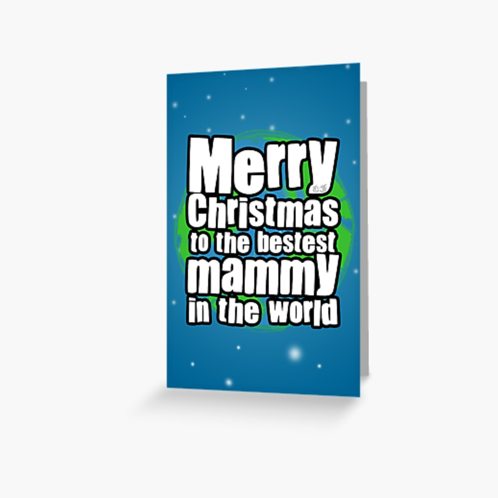 Happy Christmas Mammy Greeting Card
